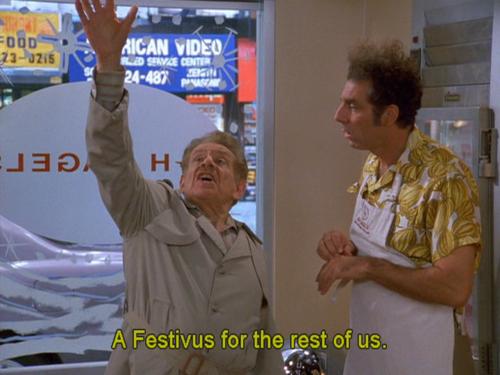Festivus for the Rest
